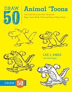 Draw 50 Animal  toons Book