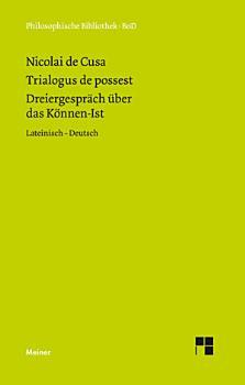 Schriften in deutscher   bersetzung   Dreiergespr  ch   ber das K  nnen Ist  Trialogus de possest  PDF