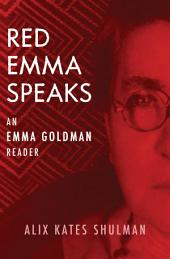 Red Emma Speaks: An Emma Goldman Reader