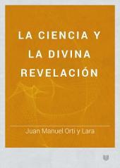 La ciencia y la divina revelación