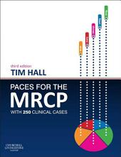 PACES for the MRCP - E-Book: with 250 Clinical Cases, Edition 3