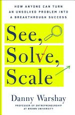 See, Solve, Scale