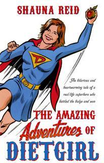 The Amazing Adventures of Dietgirl Book