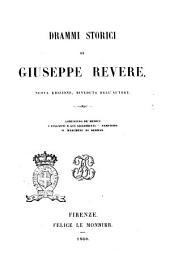 Drammi storici: di Giuseppe Revere