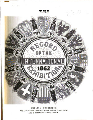 The Record of the International Exhibition  1862 PDF