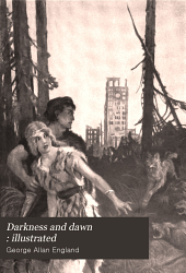 Darkness and Dawn : Illustrated