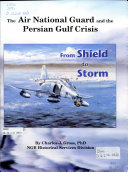 The Air National Guard and the Persian Gulf Crisis