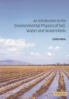 An Introduction to the Environmental Physics of Soil  Water and Watersheds PDF