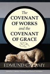 The Covenant of Works and the Covenant of Grace