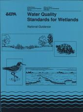 Water Quality Standards for Wetlands: National Guidance