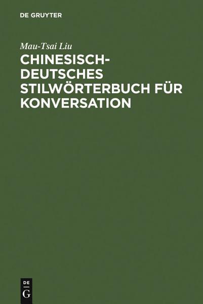 Chinesisch Deutsches Stilworterbuch Fur Konversation