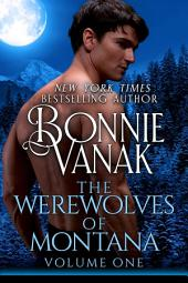 Werewolves of Montana Volume 1