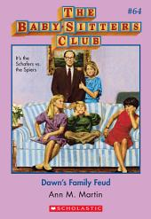 The Baby-Sitters Club #64: Dawn's Family Feud