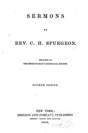 Sermons of the Rev  C  H  Spurgeon of London PDF