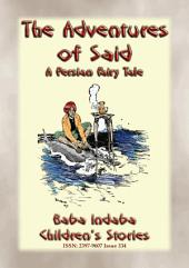 THE ADVENTURES OF SAID - A Persian Fairy Tale: Baba Indaba's Children's Stories - Issue 360