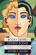 Bodily Desire, Desired Bodies