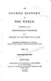The sacred history of the world: attempted to be philosophically considered in a series of letters to a son, Volume 2