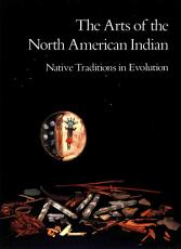 The Arts of the North American Indian PDF