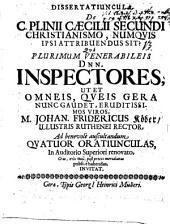 Dissertatiuncula de C. Plinii Cäcilii Secundi Christianismo, numquis ipsi attribuendus sit?