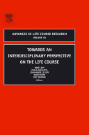 Towards an Interdisciplinary Perspective on the Life Course