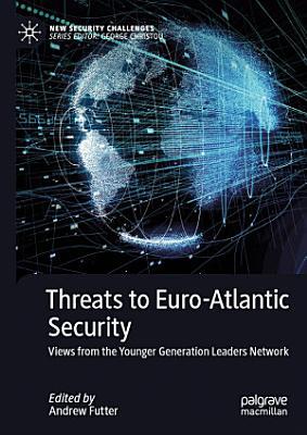 Threats to Euro Atlantic Security PDF