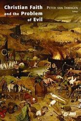 Christian Faith And The Problem Of Evil Book PDF