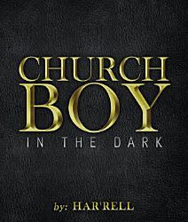 Church Boy in the Dark