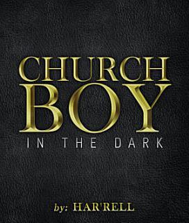 Church Boy in the Dark Book