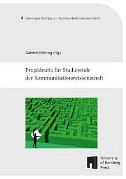 Prop  deutik f  r Studierende der Kommunikationswissenschaft PDF