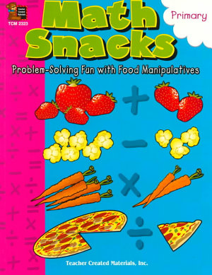 Math Snacks  Problem Solving Fun with Food Manipulatives