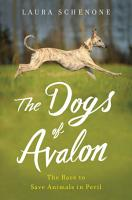The Dogs of Avalon  The Race to Save Animals in Peril PDF