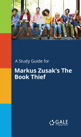 A Study Guide for Markus Zusak s The Book Thief PDF