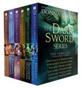 The Dark Sword Series, The Complete Collection: Contains Dangerous Highlander, Forbidden Highlander, Wicked Highlander, Untamed Highlander, Shadow Highlander, and Darkest Highlander