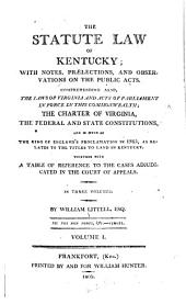 The Statute Law of Kentucky: 1792-1797