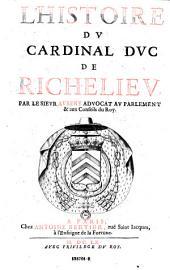 L'histoire du cardinal duc de Richelieu