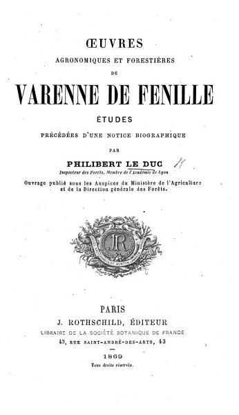 Download   uvres agronomiques et foresti  res de Varenne de Fenille    tudes  pr  c  d  es d une notice biographique Book