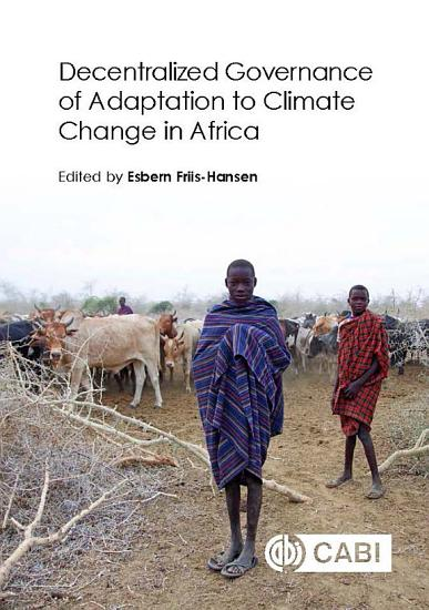 Decentralized Governance of Adaptation to Climate Change in Africa PDF