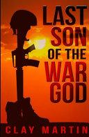 Last Son Of The War God