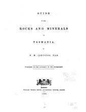 Guide to the Rocks and Minerals of Tasmania