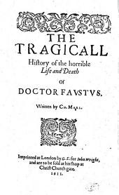 The tragicall history of the horrible life and death of Doctor Faustus