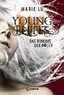 Young Elites   Das B  ndnis der Rosen PDF