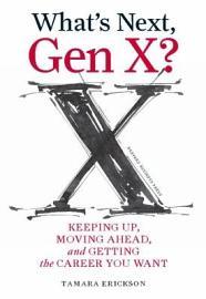 What S Next Gen X