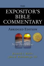 The Expositor s Bible Commentary   Abridged Edition  New Testament PDF