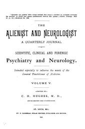 Alienist and Neurologist: Volume 5