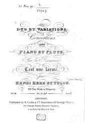 Duo et variations concertans: pour piano et flute ; sur la romance C'est une larme ; op. 18