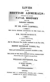 Lives of the British admirals: containing an accurate naval history from the earliest periods, Volume 3