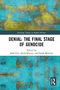 Denial  The Final Stage of Genocide  PDF