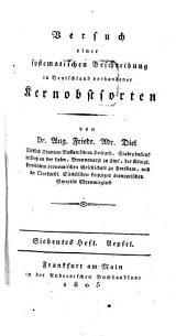 Versuch einer systematischen Beschreibung in Deutschland vorhandener Kernobstsorten: Aepfel ; H. 7, Band 10