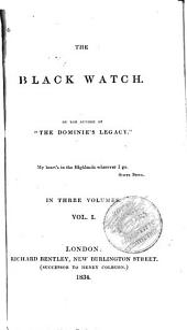 The Black Watch: Volume 1