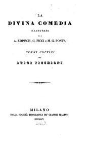 La Divina comedia: Illustrata da A. Kopisch, G. Picci e M.G. Ponta. Cenni critici